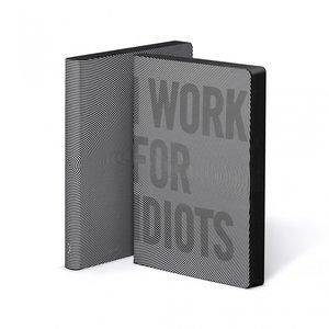 52194 - Notitieboek A5 - I Work For Idiots, zacht leer